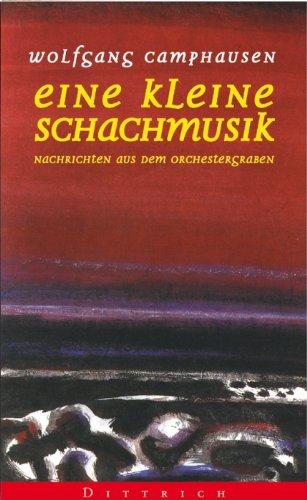 Eine kleine Schachmusik : Nachrichten aus dem Orchestergraben.