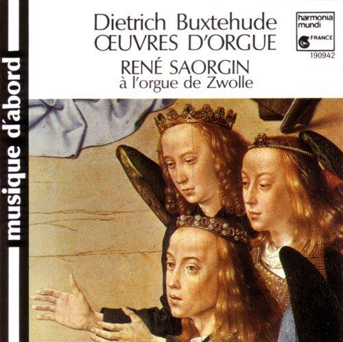 Saorgin, Rene und Dietrich Buxtehude: Buxtehude: Orgelwerke [Audio-CD].