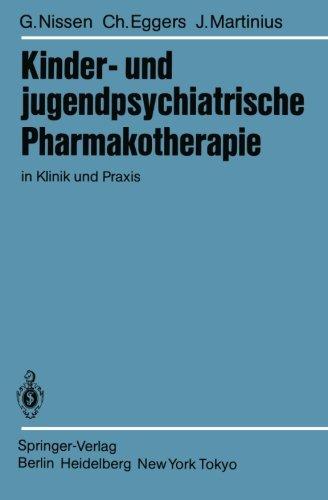 Kinder- und jugendpsychiatrische Pharmakotherapie : in Klinik u. Praxis.