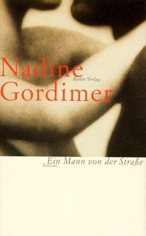 Ein Mann von der Straße : Roman. Aus dem Engl. von Heidi Zerning.