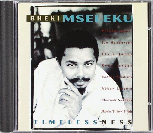 Mseleku, Bheki: Timelessness [Audio-CD].