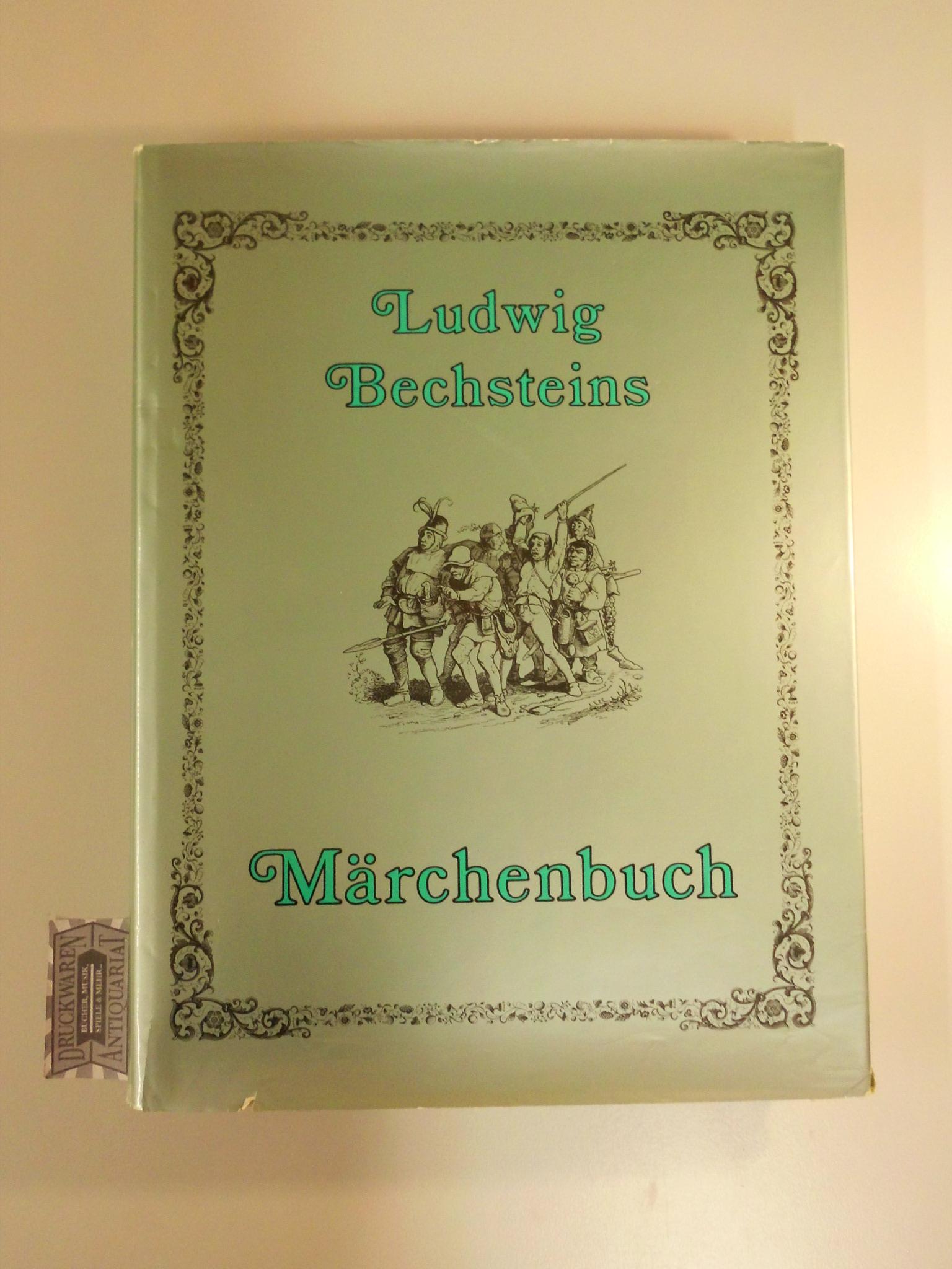 Ludwig Bechsteins Märchenbuch. Neudruck der Originalausgabe von 1857.