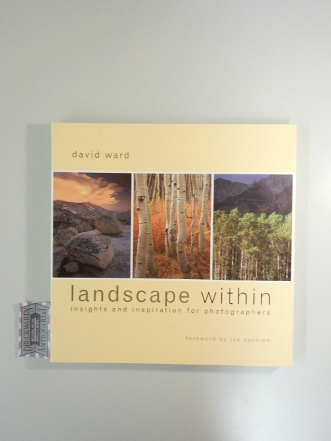Landscape Within: Insights and Inspirations for Photographers.