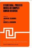 Structural/Process Models of Complex Human Behavior (NATO Science Series: E:) - Joseph M.Scandura