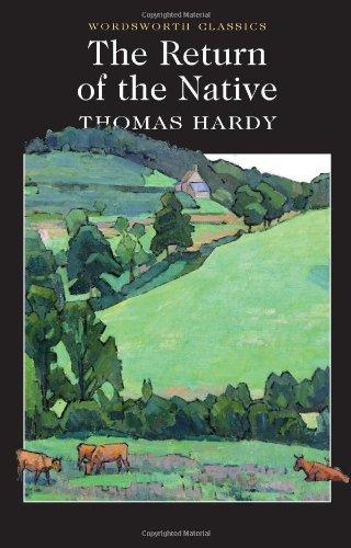 Return of the Native (Wordsworth Classics) - and, T. Hardy Hardy Thomas