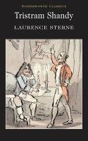 Tristram Shandy (Wordsworth Classics)  Auflage: New edition - Laurence, Sterne