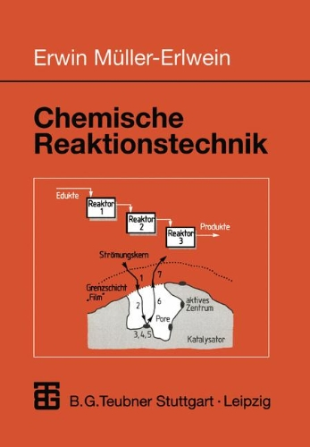 Chemische Reaktionstechnik (Chemie in der Praxis)  Auflage: 1998 - Müller-Erlwein, Erwin