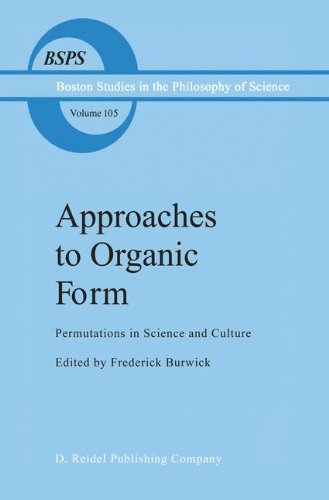 Approaches to Organic Form: Permutations in Science and Culture (Boston Studies in the Philosophy and History of Science)  Auflage: 1987 - Burwick, F.R.