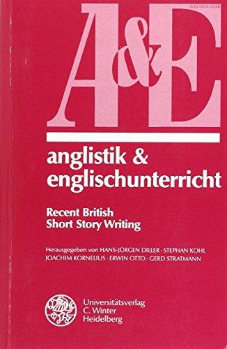 Anglistik & Englischunterricht, Bd.50, Recent British Short Story Writing - Diller, Hans-Jürgen, Stephan Kohl and Joachim Kornelius