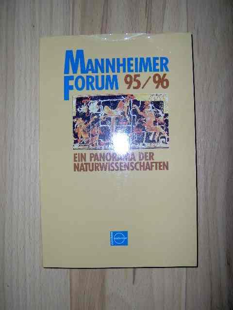 Mannheimer Forum 95/96 Mit Beiträgen von Adolf Grauel, Erika Hagelberg, bernhard von brocke, Linda Schele, Helmut Bachmeier