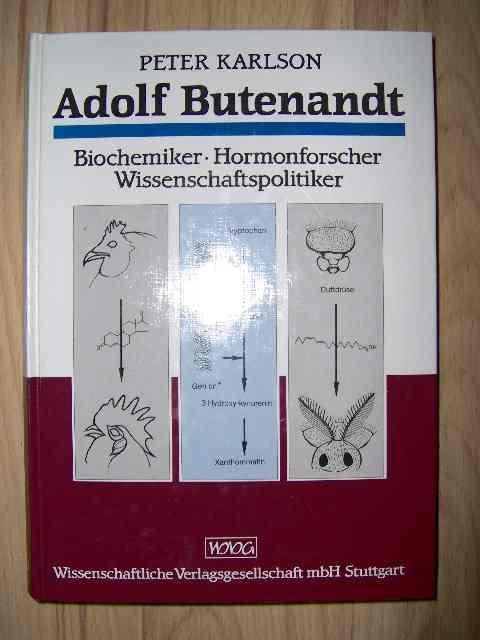 Adolf Butenandt - Biochemiker, Hormonforscher, Wissenschaftspolitiker.