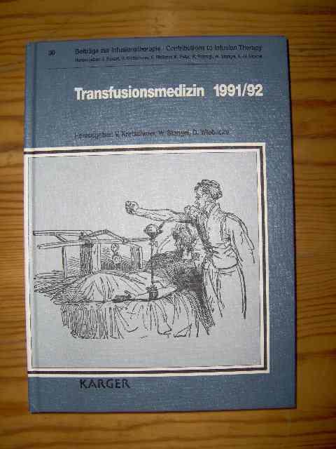 Transfusionsmedizin 1991/92 Beiträge zur Transfusionstherapie