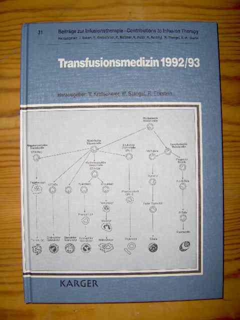 Transfusionsmedizin 1992/93 Beiträge zur Transfusionstherapie