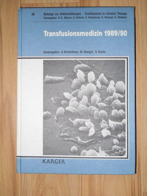 Transfusionsmedizin 1989/90; Beiträge zur Transfusionstherapie