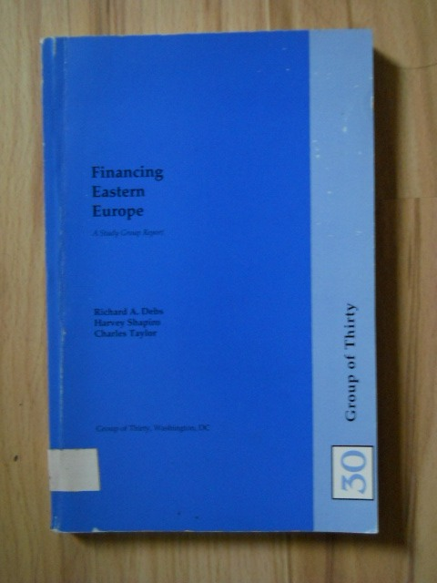 Financing Eastern Europe - a study group report;