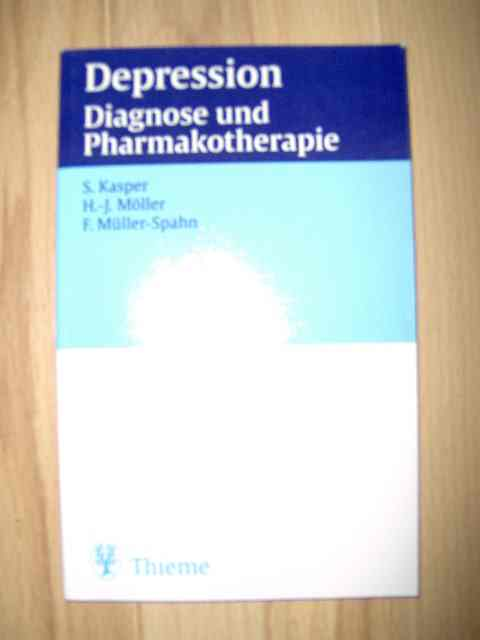 Depression - Diagnose und Pharmakotherapie;