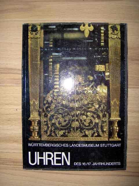 Uhren des 16./17. Jahrhunderts