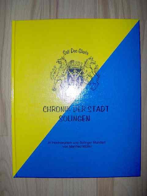 Chronik der Stadt Solingen - in Hochdeutsch und Solinger Mundart;