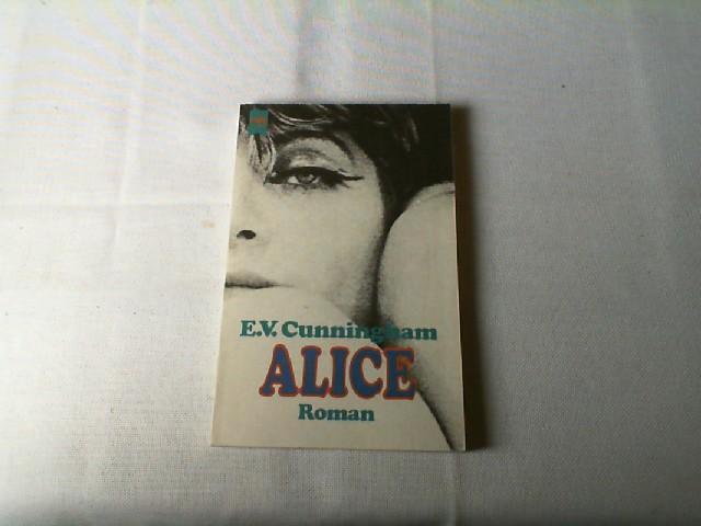 Alice : Roman. 3. Auflage Ungek. Taschenbuchausg.