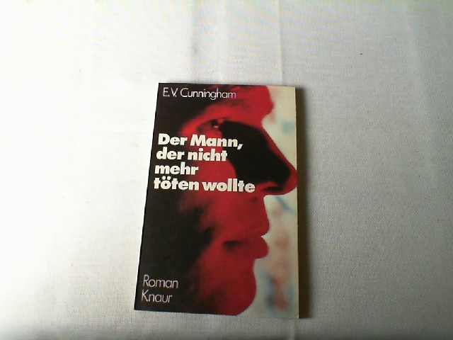 Der Mann, der nicht mehr töten wollte : Roman. Vollst. Taschenbuchausg., 29. - 35. Tsd.