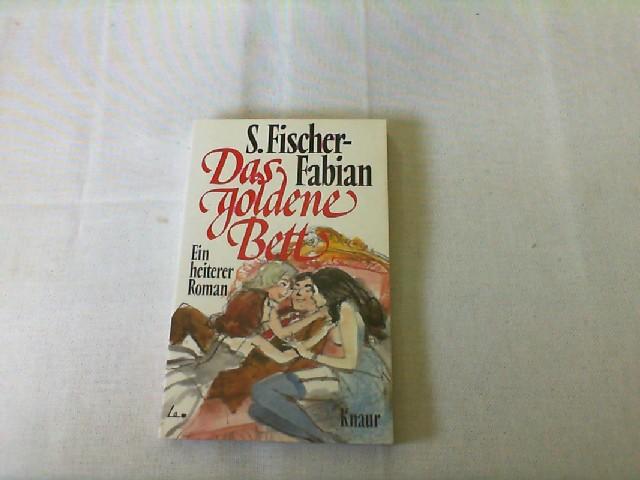 Das goldene Bett : e. heiterer Roman. Vollst. Taschenbuchausg.