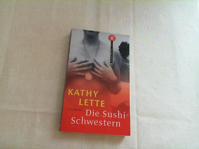 Die Sushi-Schwestern : Stories. Neuausg.