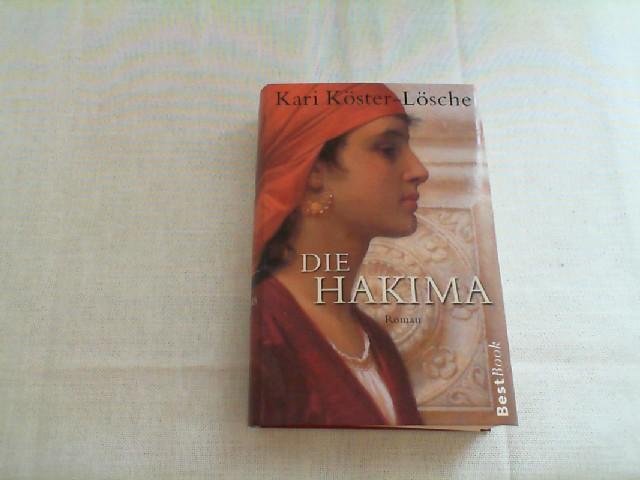 Die Rückkehr der Hakima : Roman. Ungek. Lizenzausg.
