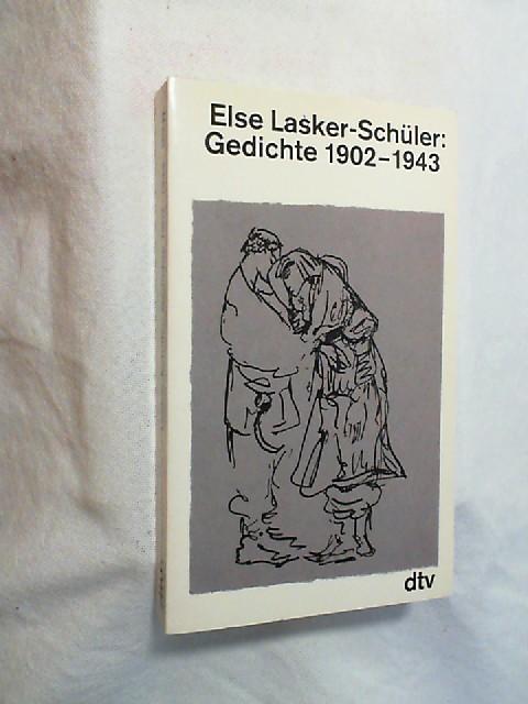 Lasker-Schüler, Else: Gesammelte Werke; Teil: Gedichte 1902 - 1943.  3. Auflage - Lasker-Schüler, Else