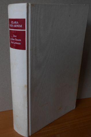 DER GRÜNE BAUM DES LEBENS Lebensstationen einer märkischen Gutsfrau in unserem Jahrhundert - In Zusammenarbeit mit Peter-Anton von Arnim, 4.Auflage