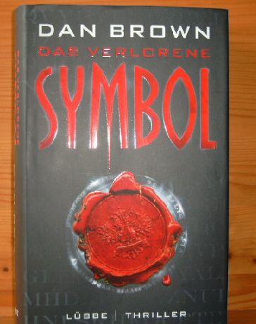 DAS VERLORENE SYMBOL Thriller. Aus dem amerikanischen Englisch übersetzt und entschlüsselt vom Bonner Kreis. [5. Aufl.],