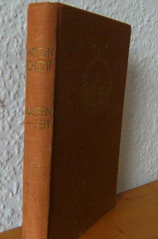 Hussenzeit. Roman aus dem XV. Jahrhundert Buchgemeinde Bonn - Unterhaltende Schriftenreihe 4.Band, Jahresreihe 1928 2.Band 1.Auflage