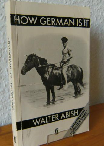 How German is it : a novel (Wie deutsch ist es). by 1.Auflage als TB - First published in Faber Paperbacks