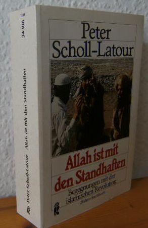 ALLAH IST MIT DEN STANDHAFTEN : Begegnungen mit d. islam. Revolution. Ungekürzte Ausg., (Reprint d. 7. Aufl., 1985), 152. - 181. Tsd.