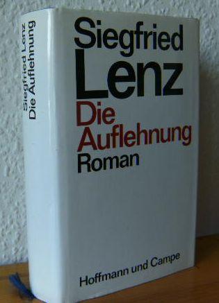 Die Auflehnung : Roman. 1. Aufl.