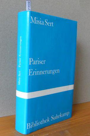 Pariser Erinnerungen. [Aus d. Franz. von Hedwig Andertann, Titel der Originalausgabe: Misia] 8. und 9. Tsd. (= Bibliothek Suhrkamp Band 681 =)