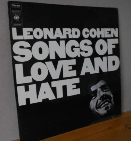 SONGS OF LOVE AND HATE LEONARD COHEN CBS S 64090