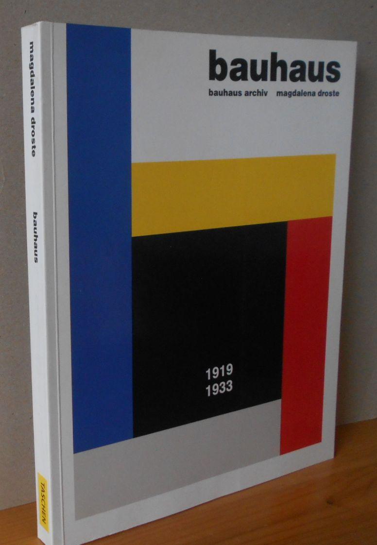 BAUHAUS 1919 - 1933 - Bauhaus Archiv Herausgegeben vom Bauhaus-Archiv Museum für Gestaltung, Berlin. Mit einem Vorwort von Peter Hahn. Redaktion: Angelika Muthesius und Angelika Taschen. Originalausgabe, 1.Auflage