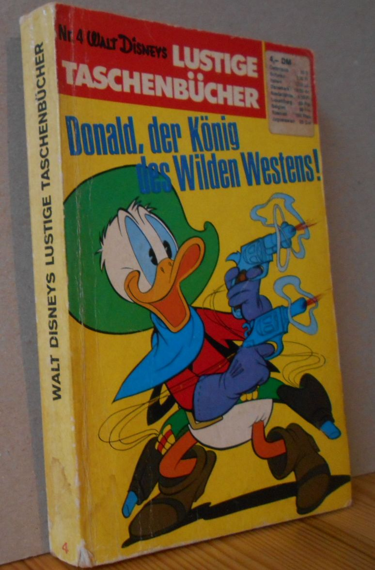 Lustige Taschenbücher, Nr.4, Donald, der König des Wilden Westens! 1.Auflage