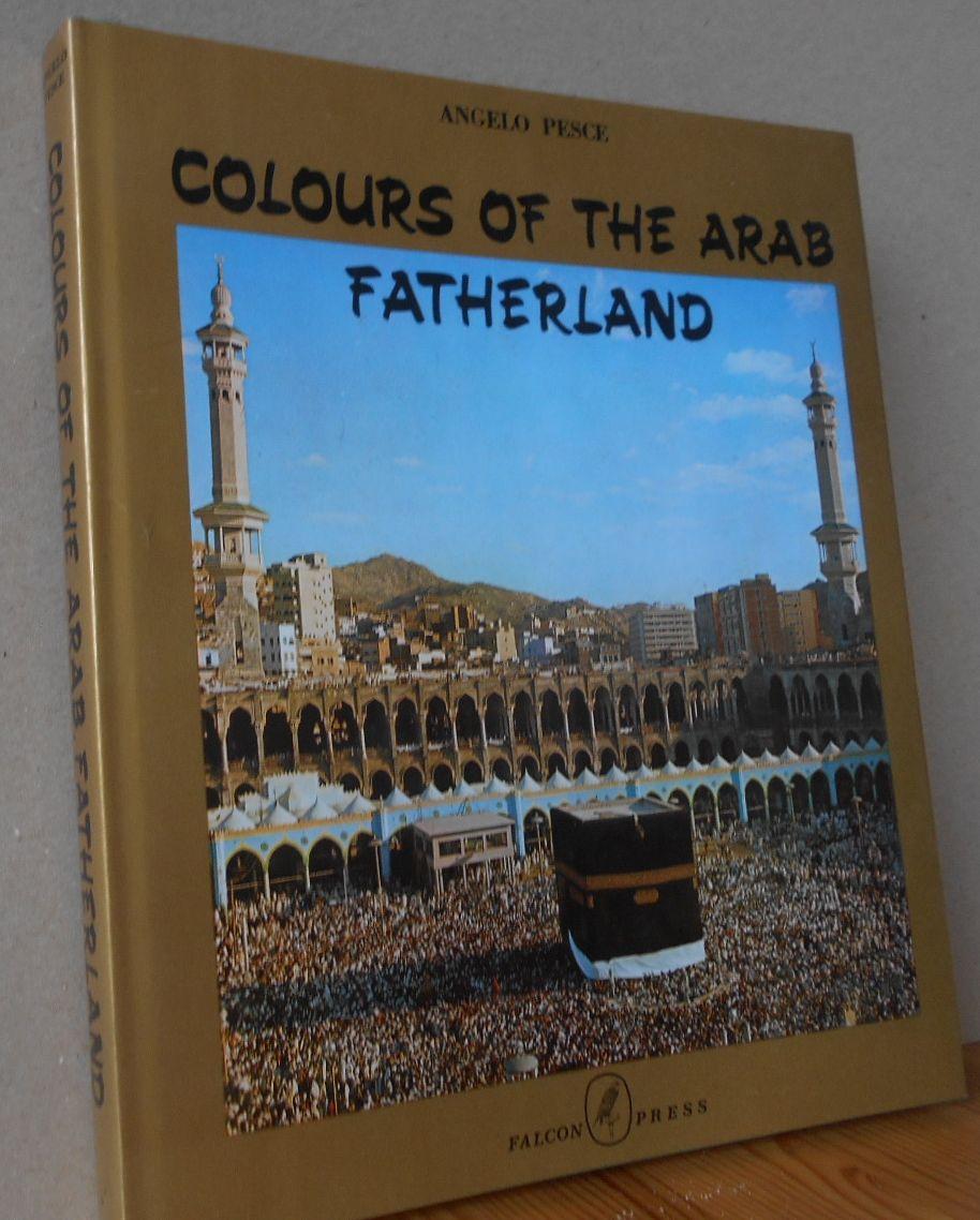 COLOURS OF THE ARAB FATHERLAND 1.Auflage, EA