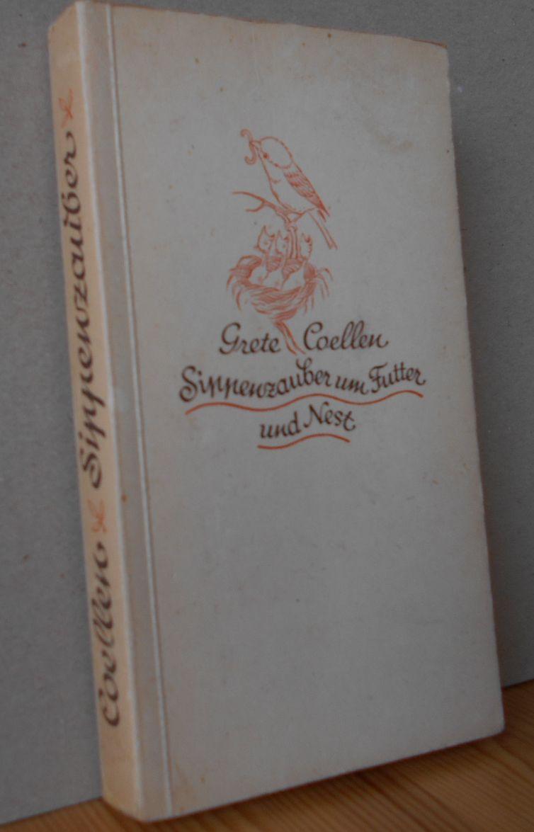 Sippenzauber um Futter und Nest : Eine Vogelgeschichte. 1.Auflage