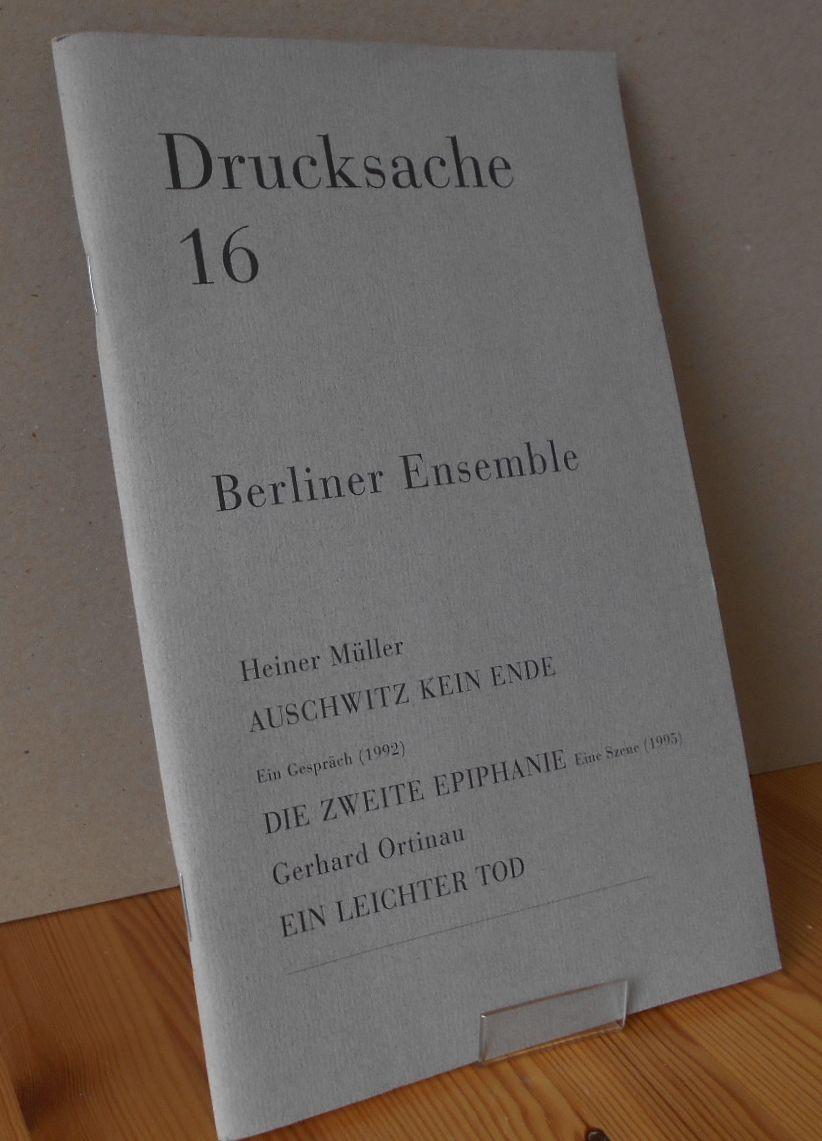 Drucksache 16. Redaktion  Heiner Müller und Holger Teschke 2.Auflage