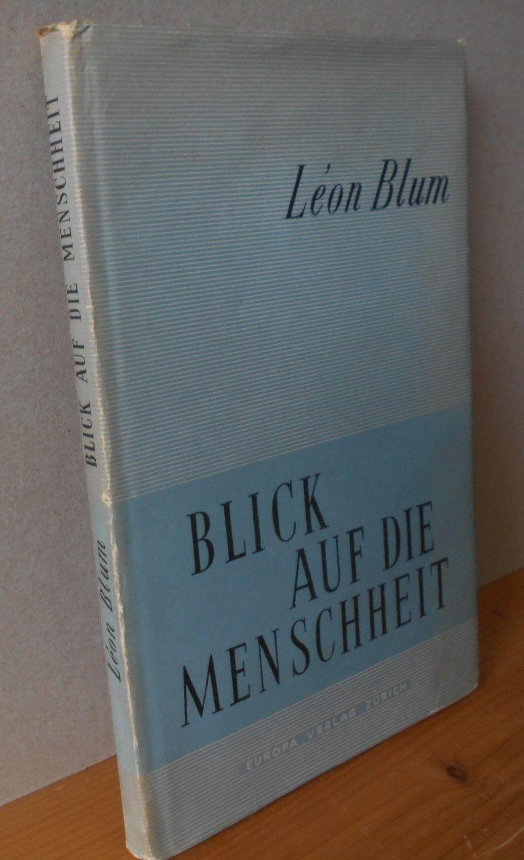 BLICK AUF DIE MENSCHHEIT [Dt. Übers. v. Willy Vetter] 1.Auflage, Erste deutsche Ausgabe.