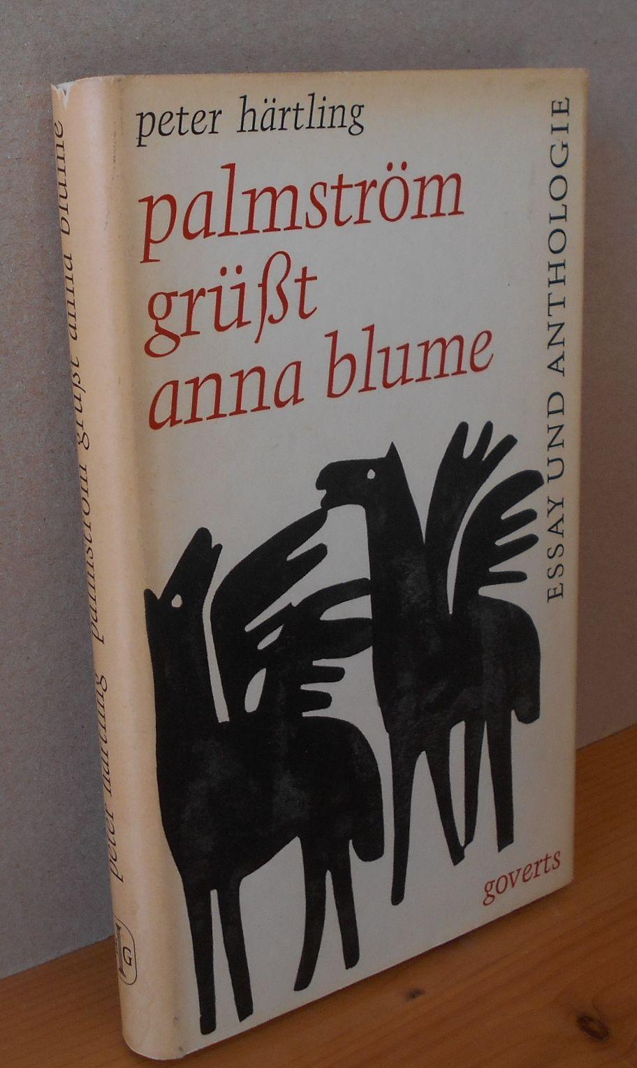 Palmström grüßt  Anna Blume : Essay und Anthologie der Geister aus Poetia. Erstausgabe (W/G 2-6)