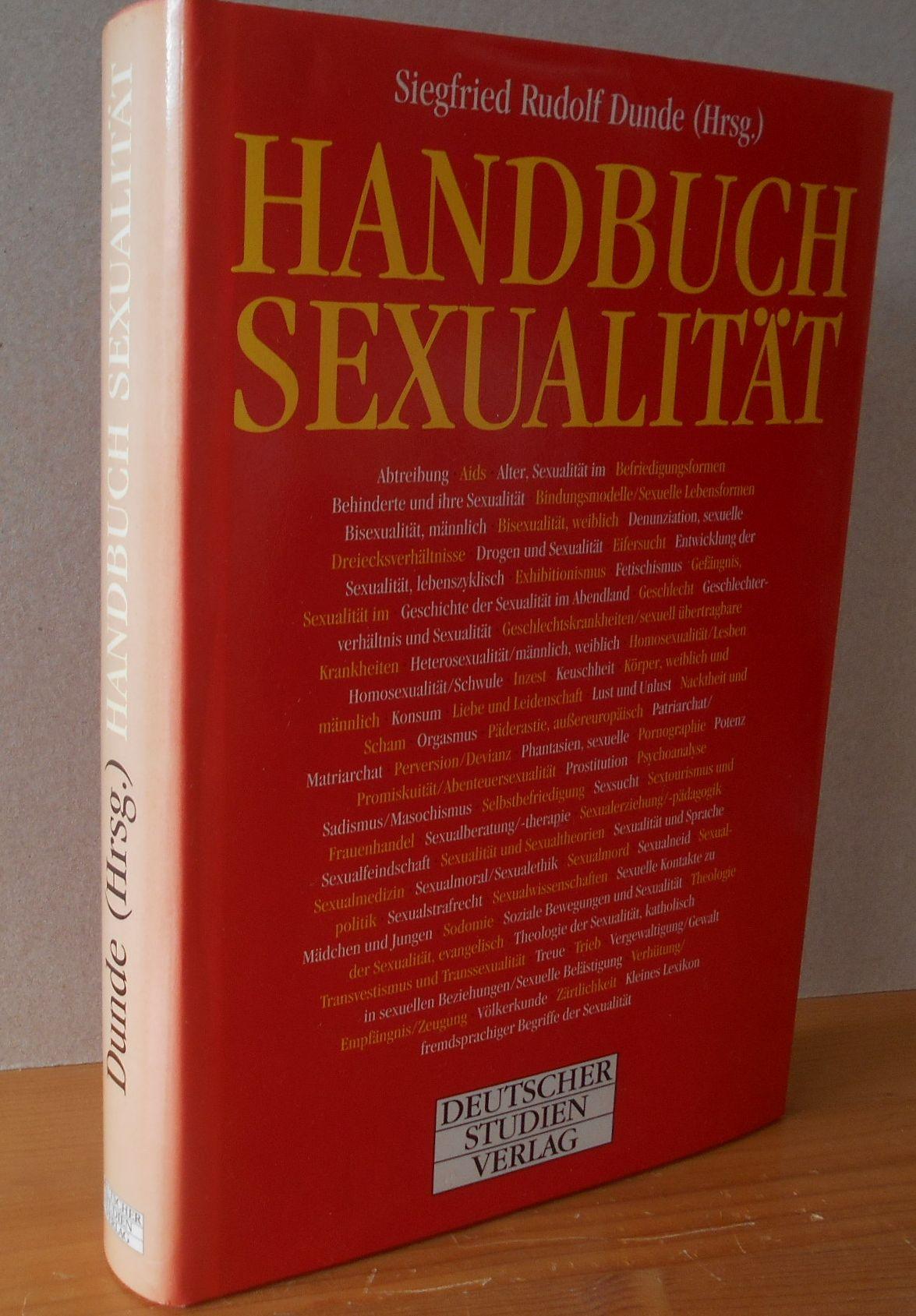 HANDBUCH SEXUALITÄT. hrsg. von Siegfried Rudolf Dunde 1. Auflage, Erstausgabe