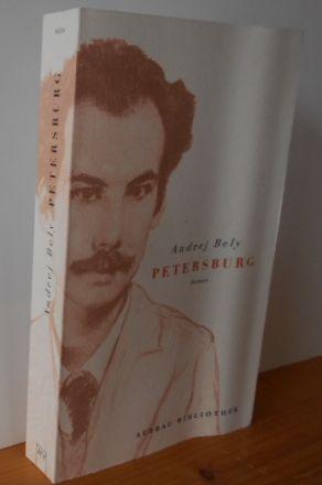 Petersburg : Roman. Aus dem Russ. von Günter Dalitz; Aufbau-Taschenbücher 6058 : Aufbau-Bibliothek 1. Aufl.