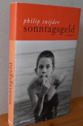 Sonntagsgeld : Roman. Aus dem Niederländ. von Eva Schweikart 1.Auflage