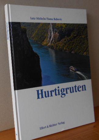 Hurtigruten. Lutz Stickeln/Toma Babovic 1.Aufl.