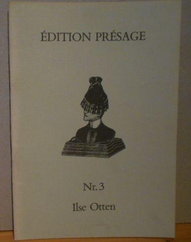 Christel Denecke (Text) und Ilse Otten (Abb.): Ilse Otten. Édition Présage Nr.3 Plastiken und Zeichnungen 1. Aufl., EA