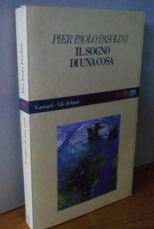 IL SOGNO DI UNA COSA 2a edizione,