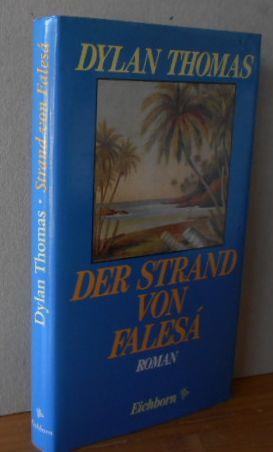 Der Strand von Falesá : Roman ; Nach einer Geschichte von Robert Louis Stevenson. Aus dem Engl. von Harry Rowohlt 1.Aufl.,